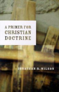 A Primer to Christian Doctrine