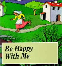 Be Happy With Me (Seed Book Series)