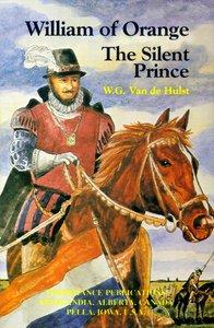 William of Orange the Silent Prince