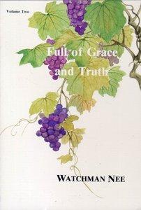 Full of Grace & Truth (Vol 2)