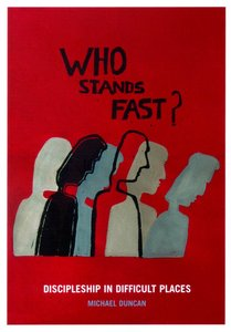 Who Stands Fast?