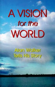 A Vision For the World (Alan Walker)
