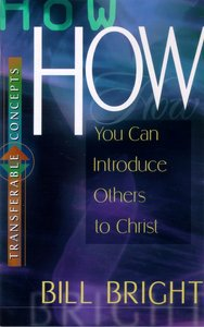 How You Can Introduce Others to Christ (Transferable Concepts Series)