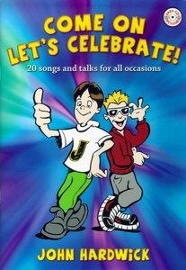 Come On, Lets Celebrate!