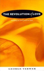 The Revolution of Love