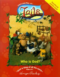 Who is God? (Tails Series)