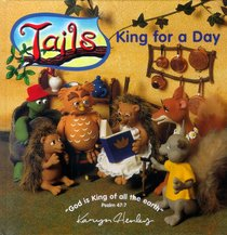 King For a Day (Tails Series)