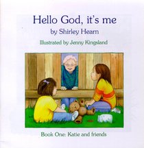 Hello God Its Me #01: Katie & Friends