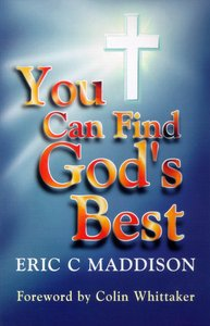 You Can Find Gods Best