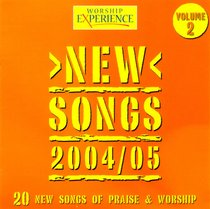 New Songs 2004/05 #02 (Worship Experience Series)