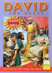 David, the Great (Story of David #02) (Bible Society Comics Series)