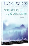 Whispers of Moonlight (#02 in Rocky Mountain Memories Series)