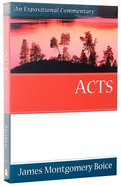 Acts (Expositional Commentary Series)