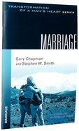 Marriage (Transformation Of A Mans Heart Series)