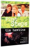 First Steps (#02 in Growing Young Disciples Series)