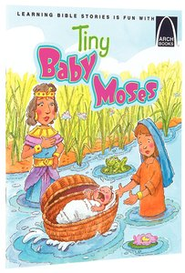 Tiny Baby Moses (Arch Books Series)
