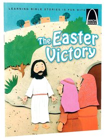 The Easter Victory (Arch Books Series)