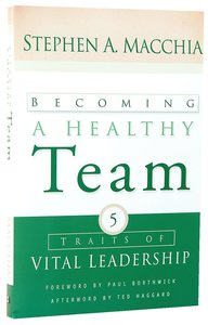 Becoming a Healthy Team