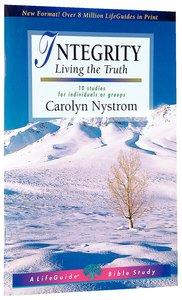 Integrity (Lifeguide Bible Study Series)