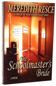 The Schoolmasters Bride