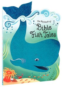 The Big Book of Bible Fish Tales