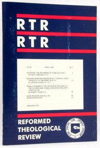 Reformed Theological Review April 2006