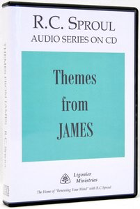 Themes From James (R C Sproul Audio Series)