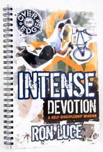 Over the Edge: Intense Devotion (Follow on From Obc: Band Together) (Operation Battle Cry Series)