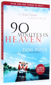 90 Minutes in Heaven (Large Print)
