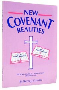 New Covenant Realities