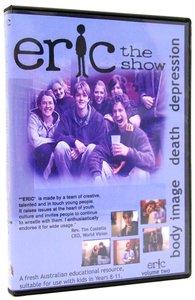 Eric Volume 2: Body Image, Death, Depression