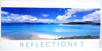 Reflections Volume 3: Inspiring Australian Images By Ken Duncan & Leo Meier