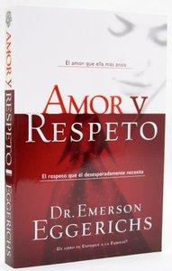 Amor Y Respeto (Love & Respect)