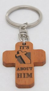 Wooden Cross Keyring: Its Not About Me