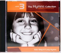 Kids Sing-A-Long Hymns (#3 in Hymns Collection Series)
