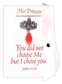 His Princess: Message Card With Crown Lapel Pin