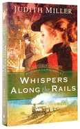 Whispers Along the Rails (#02 in Postcards From Pullman Series)