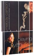 Samantha Mcgregor #03: Playing With Fire (#03 in Secret Life Of Samantha Mcgregor Series)