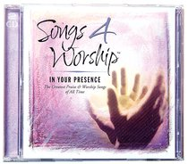 In Your Presence (#22 in Songs 4 Worship Series)