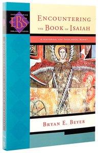 Encountering Isaiah (Encountering Biblical Studies Series)