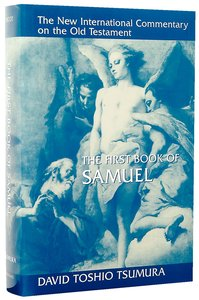 The First Book of Samuel (New International Commentary On The Old Testament Series)