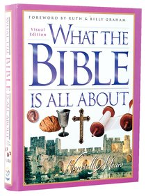 What the Bible is All About (Visual Edition)
