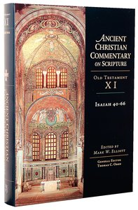 Accs OT: Isaiah 40-66 (Ancient Christian Commentary On Scripture: Old Testament Series)
