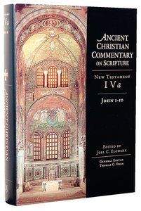 Accs NT: John 1-10 (Ancient Christian Commentary On Scripture: New Testament Series)