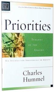 Priorities (Christian Basics Bible Study Series)