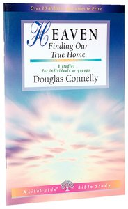 Heaven (Lifeguide Bible Study Series)