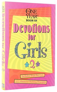 The One Year Devos For Girls (Vol 2)