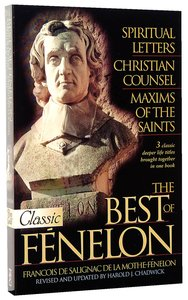 The Best of Fenelon (Pure Gold Classics Series)