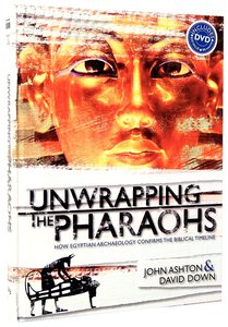 Unwrapping the Pharaohs (With DVD)