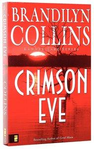 Crimson Eve (#03 in Kanner Lake Series)